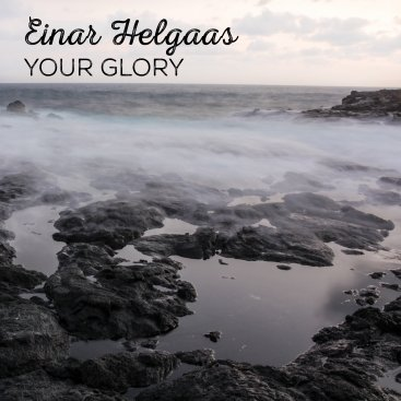 Einar – Your glory